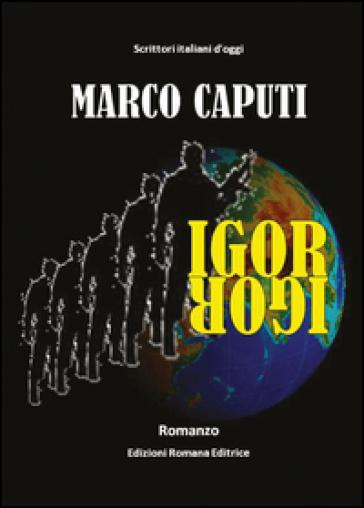Igor - Marco Caputi |