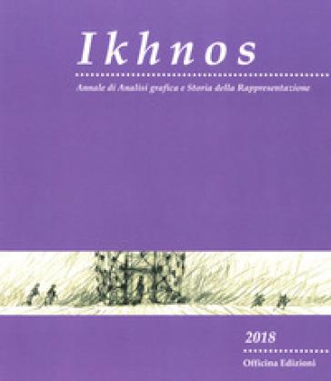 Ikhnos. Analisi grafica e storia della rappresentazione 2018 - E. Dotto  