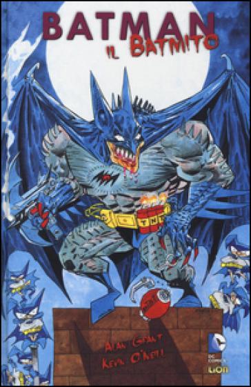 Il Batmito. Batman - Alan Grant  
