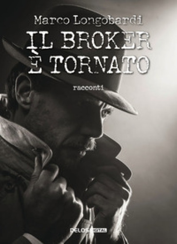 Il Broker è tornato! - Marco Longobardi | Jonathanterrington.com