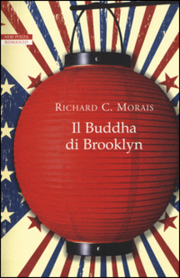 Il Buddha di Brooklyn - Richard C. Morais |
