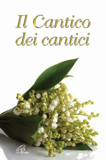 Il Cantico dei Cantici - G. Vigini | Jonathanterrington.com