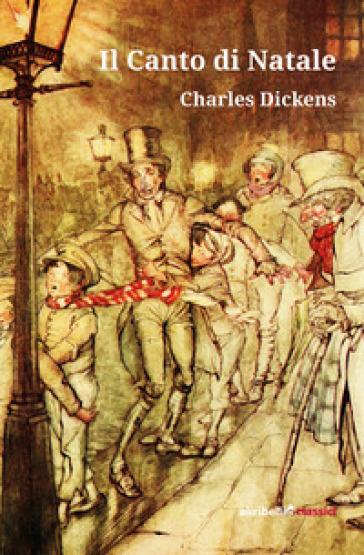 Il Canto di Natale - Charles Dickens | Jonathanterrington.com