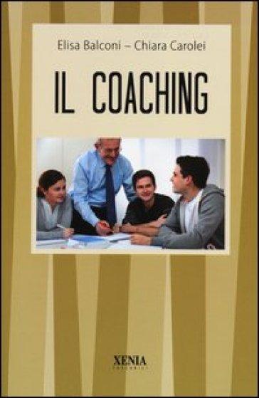 Il Coaching - Elisa Balconi  