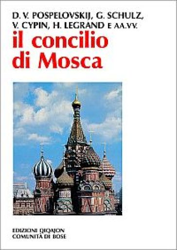 Il Concilio di Mosca - A. Mainardi |