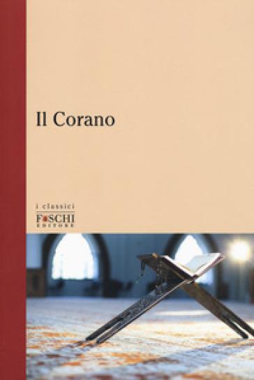 Il Corano - L. Monti | Rochesterscifianimecon.com