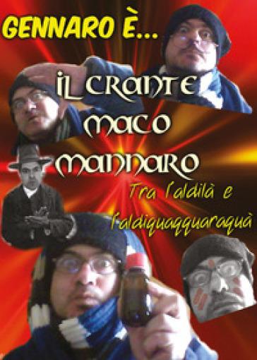 Il Crante Maco Mannaro - Gennaro Loffredo |