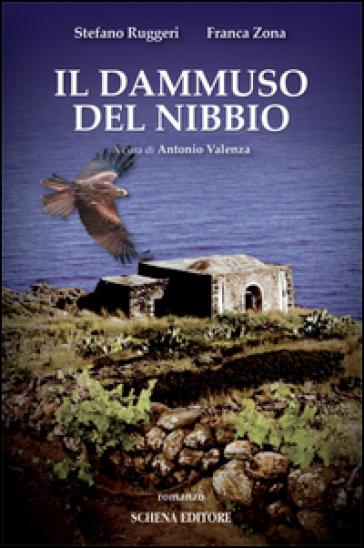 Il Dammuso del Nibbio - Stefano Ruggeri |