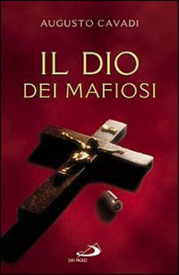 Il Dio dei mafiosi - Augusto Cavadi pdf epub