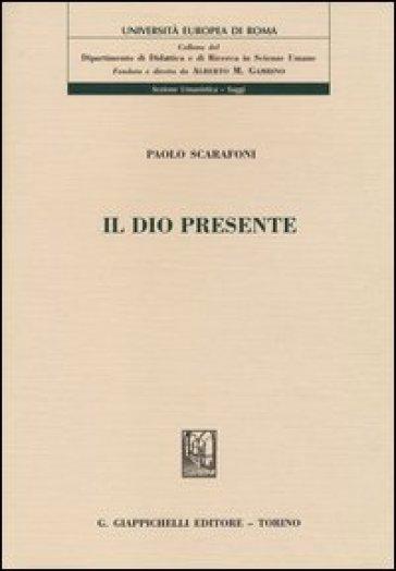 Il Dio presente - Paolo Scarafoni | Jonathanterrington.com