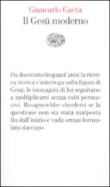 Il Gesù moderno - Giancarlo Gaeta |