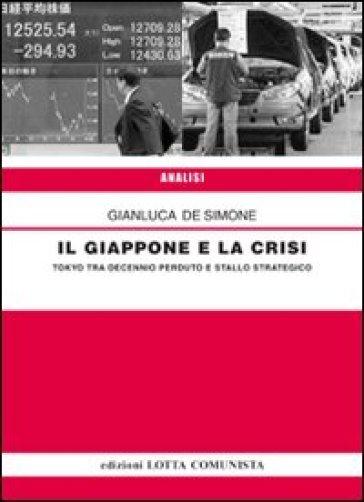Il Giappone e la crisi - Gianluca De Simone |
