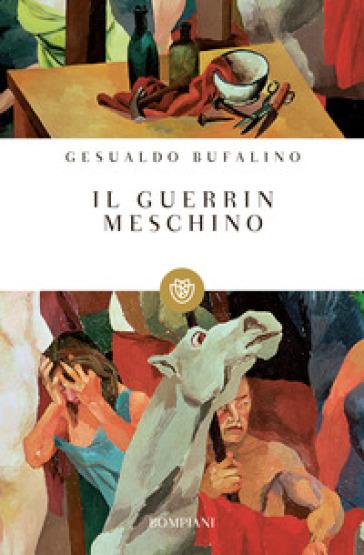 Il Guerrin meschino - Gesualdo Bufalino |