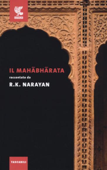 Il Mahabharata - Rasipuram Krishnaswami Narayan | Kritjur.org