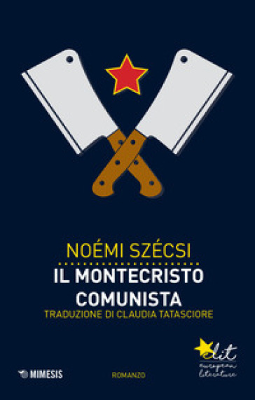 Il Montecristo comunista - Noémi Szécsi   Kritjur.org