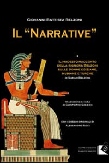 Il «Narrative» - Giovanni Battista Belzoni | Rochesterscifianimecon.com