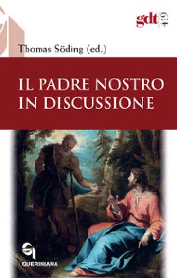 Il Padre Nostro in discussione - G. Poletti |