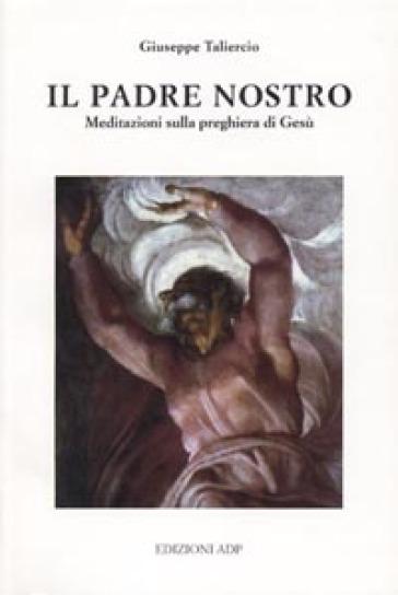 Il Padre nostro - Giuseppe Taliercio  