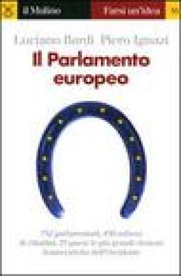 Il Parlamento europeo - Luciano Bardi |