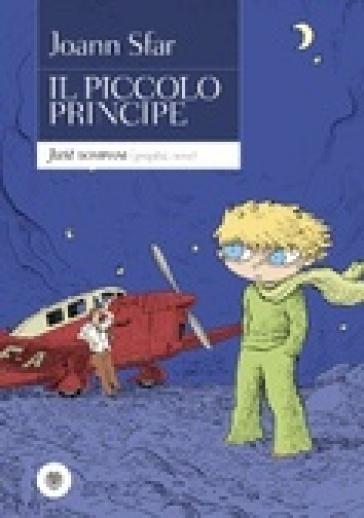 Il Piccolo Principe - Joann Sfar   Rochesterscifianimecon.com