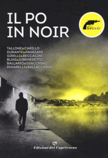 Il Po in noir - Torinoir | Rochesterscifianimecon.com