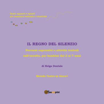 Il Regno del Silenzio - Helga Dentale pdf epub