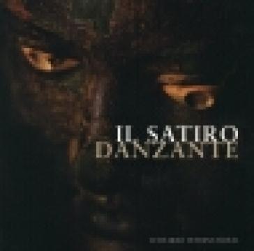Il Satiro Danzante - Roberto Petriaggi |