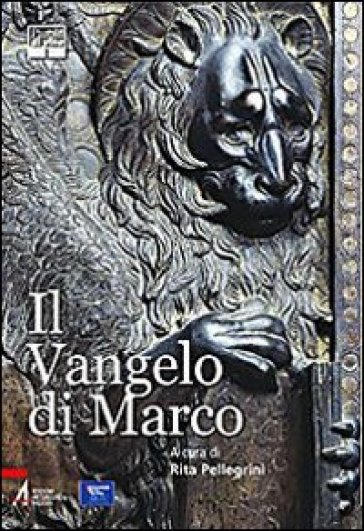 Il Vangelo di Marco - R. Pellegrini |