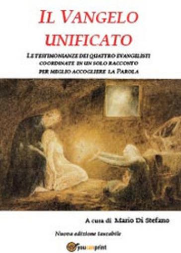 Il Vangelo unificato - Mario Di Stefano   Jonathanterrington.com