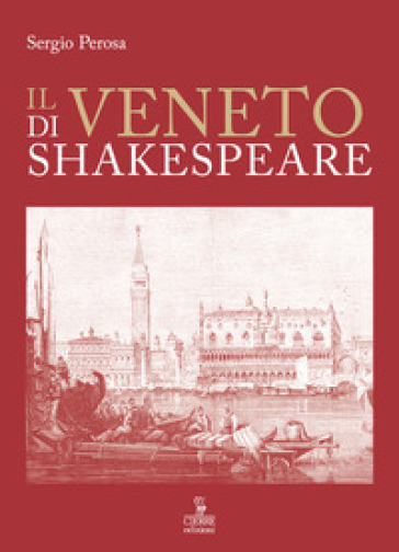 Il Veneto di Shakespeare - Sergio Perosa   Thecosgala.com