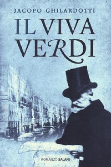 Il Viva Verdi - Jacopo Ghilardotti   Jonathanterrington.com