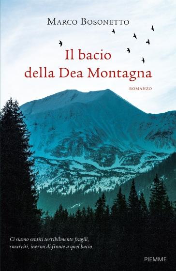 Il bacio della Dea Montagna - Marco Bosonetto   Jonathanterrington.com