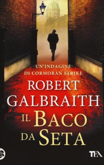Il baco da seta - Robert Galbraith | Rochesterscifianimecon.com