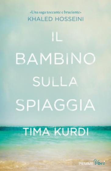 Il bambino sulla spiaggia - Tima Kurdi  