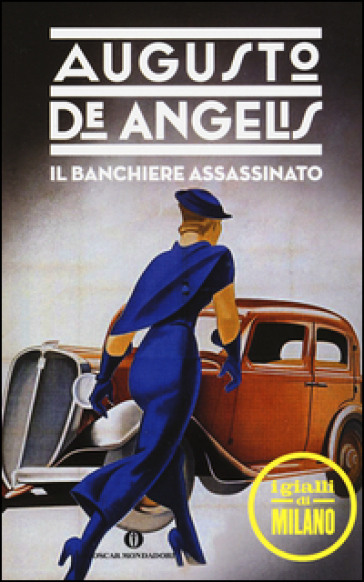 Il banchiere assassinato - Augusto De Angelis |