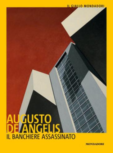 Il banchiere assassinato - Augusto De Angelis | Jonathanterrington.com