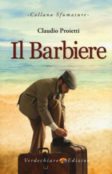 Il barbiere - Claudio Proietti  