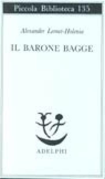 Il barone Bagge - Alexander Lernet-Holenia | Kritjur.org