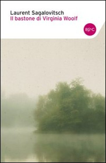 Il bastone di Virginia Woolf - Laurent Sagalovitsch | Kritjur.org