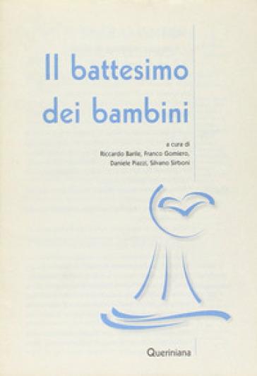 Il battesimo dei bambini - R. Barile |