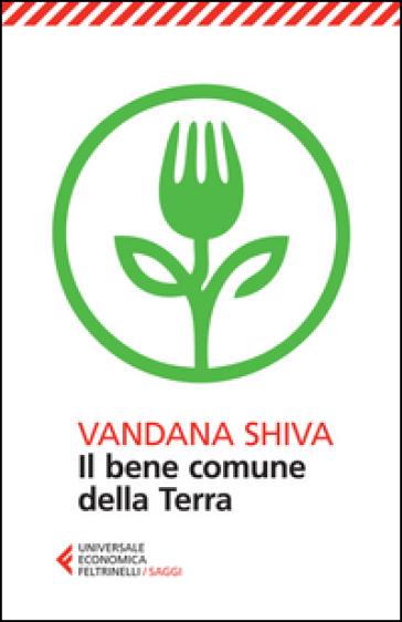 Il bene comune della Terra - Vandana Shiva pdf epub