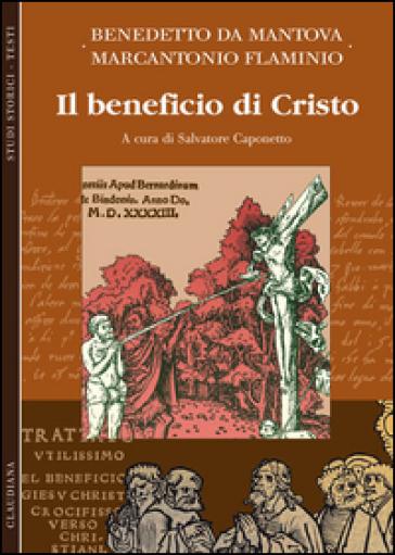 Il beneficio di Cristo - Benedetto da Mantova |
