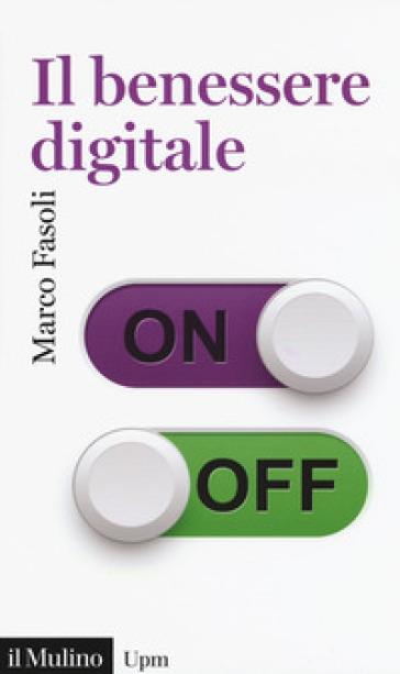 Il benessere digitale