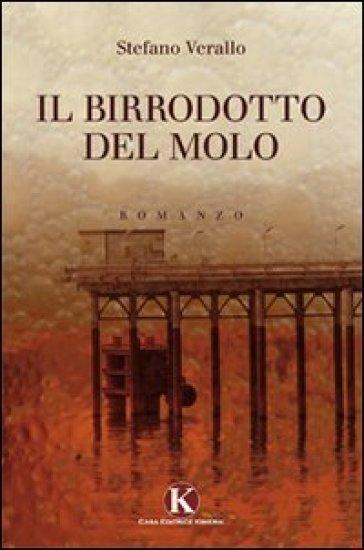 Il birrodotto del molo - Stefano Verallo   Kritjur.org
