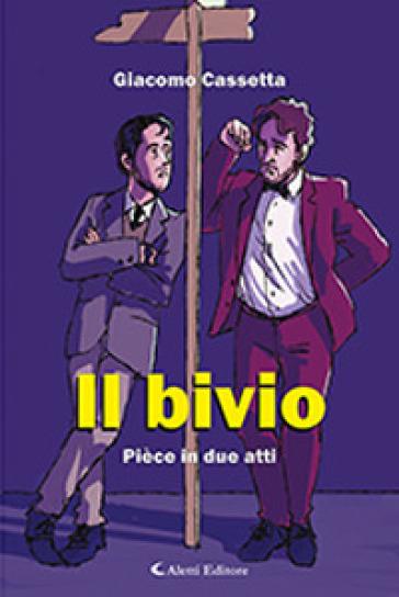 Il bivio - Giacomo Cassetta pdf epub