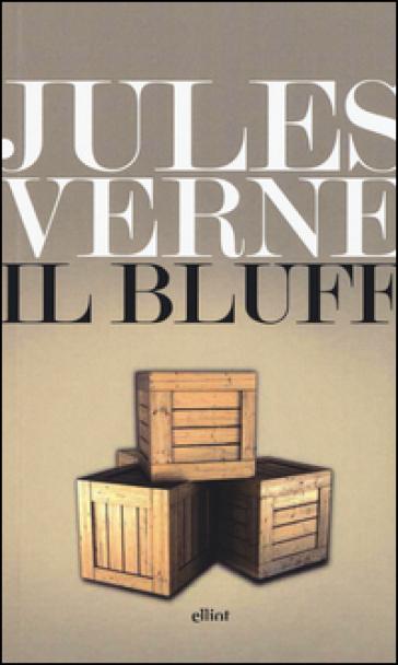 Il bluff - Jules Verne |