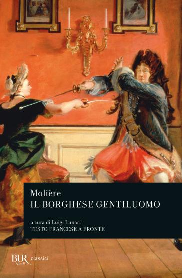 Il borghese gentiluomo - Molière | Thecosgala.com