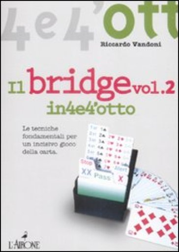 Il bridge. 2. - Riccardo Vandoni | Rochesterscifianimecon.com