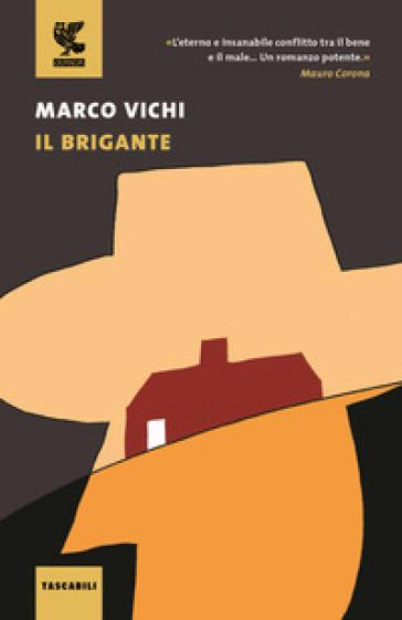 Il brigante. Ediz. illustrata - Marco Vichi pdf epub