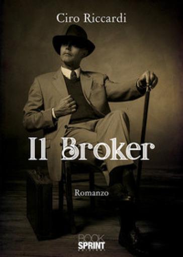 Il broker - Ciro Riccardi |